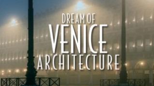 dream_of_venice_architeture